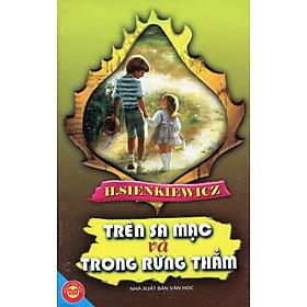 Hình đại diện sản phẩm Trên Sa Mạc Và Trong Rừng Thẳm (Đinh Tị - 2010)