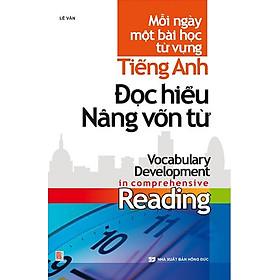 Tiếng Anh Đọc Hiểu Nâng Cao Vốn Từ - Mỗi Ngày 1 Bài Học Từ Vựng