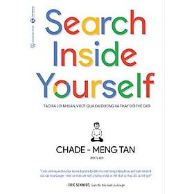 Search Inside Yourself - Tạo Ra Lợi Nhuận Vượt Qua Đại Dương Và Thay Đổi Thế Giới