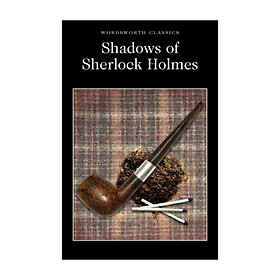 Wordsworth Classics: Shadows Of Sherlock Holmes