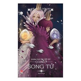 Giải Mã 12 Chòm Sao - Song Tử (Tái Bản 2017)
