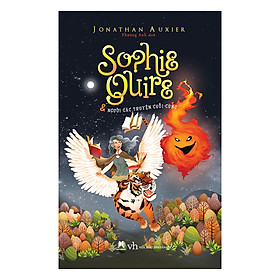 Sophie Quire Và Người Gác Truyện Cuối Cùng