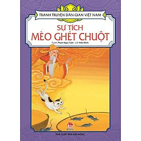Tranh Truyện Dân Gian Việt Nam - Sự Tích Mèo Ghét Chuột