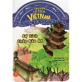 Truyện Cổ Tích Việt Nam - Sự Tích Tháp Báo Ân