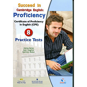 Succeed in CPE - 8 Practice Tests (Kèm file MP3)
