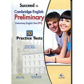 Succeed in PET - 10 Practice Tests (Kèm file MP3)