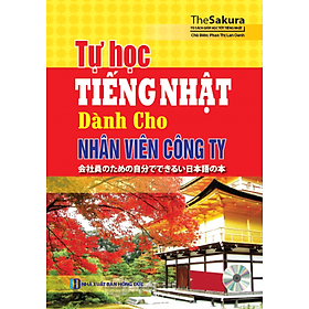 Tự Học Tiếng Nhật Dành Cho Nhân Viên Công Ty (Kèm CD)