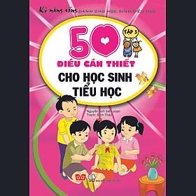 Kỹ Năng Sống Dành Cho Học Sinh Tiểu Học (Tập 3)