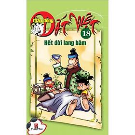 Thần Đồng Đất Việt 18 - Hết Đời Lang Băm