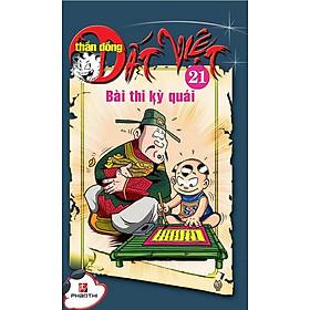 Thần Đồng Đất Việt 21 - Bài Thi Kỳ Quái