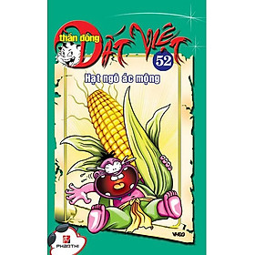 Download sách Thần Đồng Đất Việt 52 - Hạt Ngô Ác Mộng