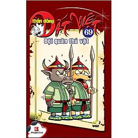 Thần Đồng Đất Việt 69 - Đội Quân Thú Vật