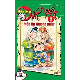 Thần Đồng Đất Việt 8 - Món Ăn Thượng Phúc
