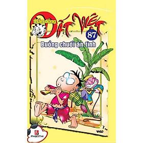 Thần Đồng Đất Việt 87 - Buồng Chuối Ân Tình