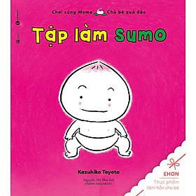 Ehon Nhật Bản - Tập Làm Sumo