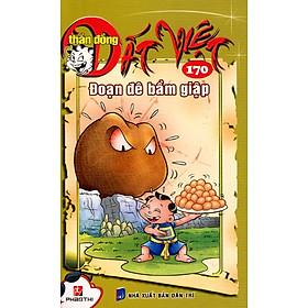[Download sách] Thần Đồng Đất Việt 170 - Đoạn Đê Bầm Giập