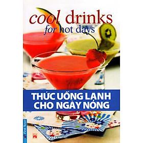 Thức Uống Lạnh Cho Ngày Nóng (Tái Bản 2016)