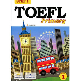 TOEFL Primary Book 1 Step 1 (Kèm CD)