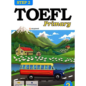 TOEFL Primary Book 2 Step 2 (Kèm CD Hoặc File MP3)