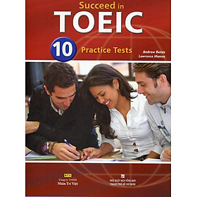 Succeed in TOEIC 10 Practice Tests (Kèm file MP3)