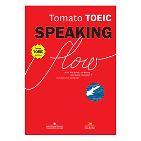Tomato Toeic Speaking Flow (Kèm 1CD - ROM + 1 MP3)