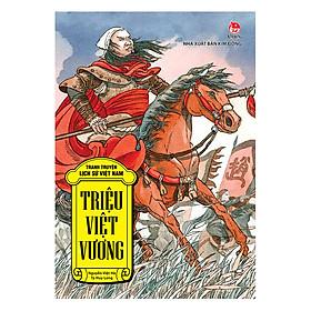 Tranh Truyện Lịch Sử Việt Nam - Triệu Việt Vương
