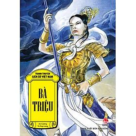 Tranh Truyện Lịch Sử Việt Nam - Bà Triệu (2016)