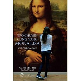 Trò Chuyện Cùng Nàng Mona Lisa