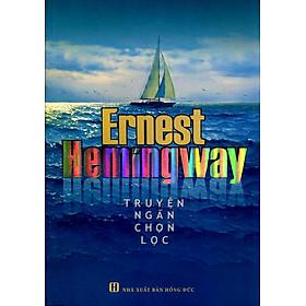 Truyện Ngắn Chọn Lọc Ernest Hemingway