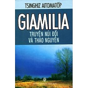 Giamilia Truyện Núi Đồi Và Thảo Nguyên