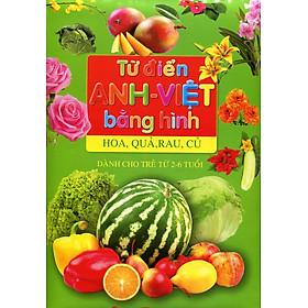 Từ Điển Anh - Việt Bằng Hình - Hoa, Quả, Rau, Củ