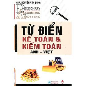 Từ Điển Kế Toán Và Kiểm Toán (Anh - Việt)