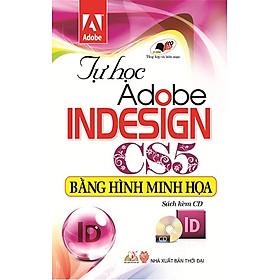 Tự Học Adobe Indesign CS5 Bằng Hình Minh Họa