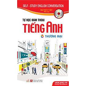 Tự Học Đàm Thoại Tiếng Anh Thương Mại (Kèm CD)