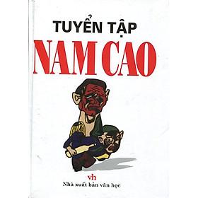 Tuyển Tập Nam Cao (Tái Bản 2016)