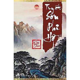 Tuyết Sơn Phi Hồ (Bìa Cứng)