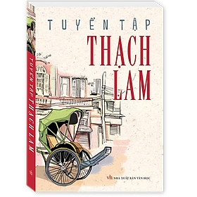 Tuyển Tập Thạch Lam (Tái Bản)