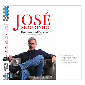 José Mourinho - Up Close And Personal