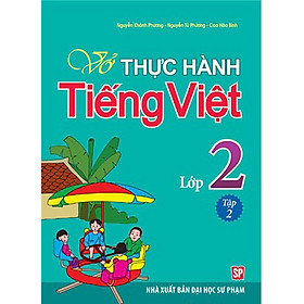 Vở Bài Tập Thực Hành Tiếng Việt Lớp 2 - Tập 2