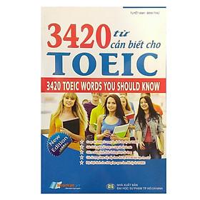 3420 Từ Vựng Cần Biết Cho TOEIC