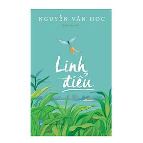 Sách văn học - Linh điểu - Tiểu thuyết