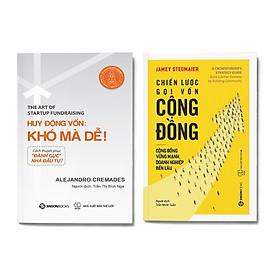 Combo 2 cuốn Gọi vốn Startup: Huy động vốn: khó mà dễ! + Chiến lược gọi vốn cộng đồng