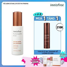 Tinh Chất Làm Sáng Da 3 Trong 1 Innisfree Brightening Pore Serum (30ml)