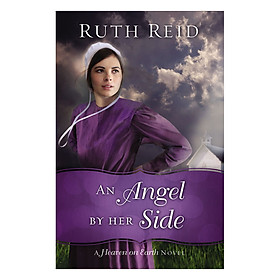 An Angel By Her Side (A Heaven On Earth Novel)
