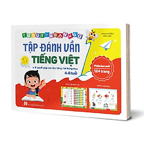 Sách Tập Đánh Vần Tiếng Việt, Tư Duy Ngôn Ngữ - Bí Quyết Giúp Con Đọc Tiếng Việt Thông Thạo Phiên Bản Mới 124 Trang