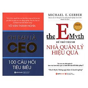 Combo Sách Quản Trị - Lãnh Đạo : Khi Bạn Là CEO +The Emyth -  Để Trở Thành Nhà Quản Lý Hiệu Quả