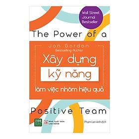 Cuốn Sách Làm Việc Nhóm Bán Chạy Nhất Phố Wall: Xây Dựng Kỹ Năng Làm Việc Nhóm Hiệu Quả; Tặng Kèm Bookmark Sáng Tạo