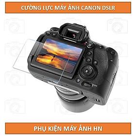 Kính cường lực dành cho máy ảnh Canon DSLR