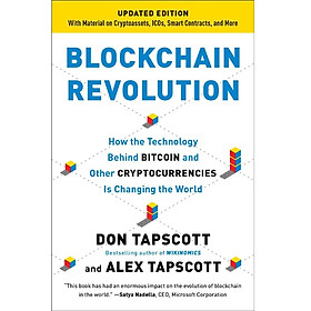 Blockchain Revolution (Updated edition): How the Technology Behind Bitcoin and Other Cryptocurrencies Is Changing the World