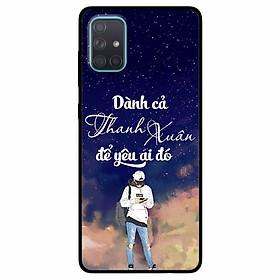 Ốp lưng in cho Samsung A51 Mẫu Dành Cả Thanh Xuân Boy